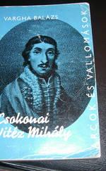 Csokonai Vitéz Mihály alkotásai és vallomásai tükrében