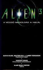 A végső megoldás a halál - Alien 3