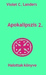 Apokalipszis 2 - Halottak könyve
