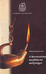 A keresztény meditáció mélységei