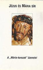 """Jézus és Mária sír - A """"Mária-korszak"""" üzenetei"""