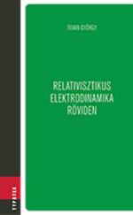 Relativisztikus elektrodinamika röviden
