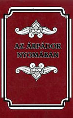 Az Árpádok nyomában