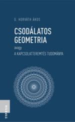 Csodálatos geometria avagy a kapcsolatteremtés tudománya
