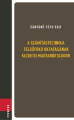 A számítástechnika felsőfokú oktatásának kezdetei Magyarországon