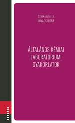 Általános kémiai laboratóriumi gyakorlatok - Csak rendelésre (Print on demand)