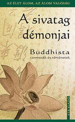 A sivatag démonjai - Buddhista tanmesék és történetek