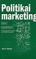 Politikai marketing mint kampánystratégia
