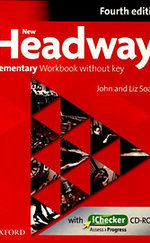 New Headway Elementary 4th Ed. Workbook without key & iChecker CD-ROM - Fourth edition