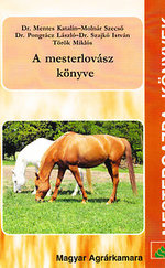 A mesterlovász könyve - Átdolgozott kiadás