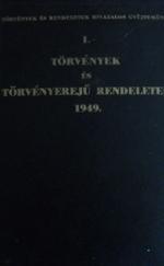 Törvények és törvényerejű rendeletek 1949 I-II.