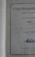 A Kath. Hitterjesztés Lapjai 1910-11.