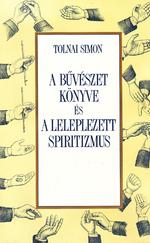 A bűvészet könyve és a leleplezett spiritizmus