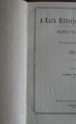 A Kath. Hitterjesztés lapjai 1914-1915