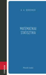 Matematikai statisztika - Paraméterek becslése, hipotézisvizsgálat