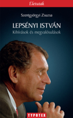Lepsényi István - Kihívások és megvalósulások