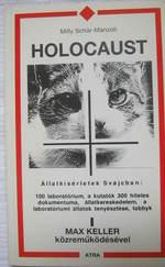 Holocaust - Állatkísérletek Svájcban