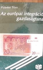 Az európai integráció gazdaságtana