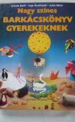 Nagy színes barkácskönyv gyerekeknek