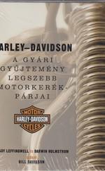 Harley-Davidson A gyári gyűjtemény legszebb motorkerékpárjai