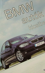 BMW autók kicsiben