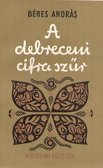 A debreceni cifraszűr (Múzeumi füzetek)