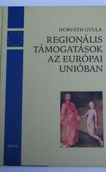 Regionális támogatások az Európai Unióban