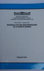 Regionális politika Magyarországon és az Európai Unióban