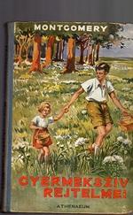 A gyermekszív rejtelmei (háború előtti kiadás)