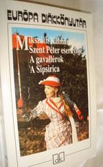 Szent Péter esernyője, A gavallérok, A Sipsirica