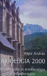 Axiológia 2000 – Értékfilozófia és értékteológia az ezredfordulón