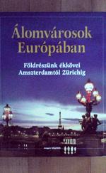 Álomvárosok Európában