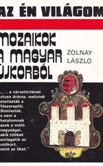 Mozaikok a magyar újkorból