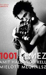 1001 lemez, amit hallanod kell, mielőtt meghalsz