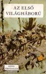 Az első világháború-Képes történelem sorozat