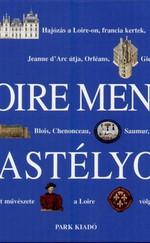 Loire menti kastélyok