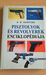 Pisztolyok és lőfegyverek enciklopédiája