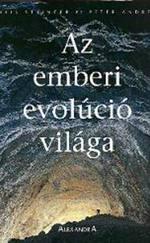Az emberi evolúció világa