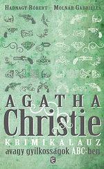 Agatha Christie krimikalauz - avagy Gyilkosságok ABC-ben