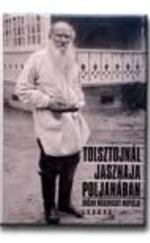 Tolsztojnál Jasznaja Poljanában – Dušan Makovickỳ naplója