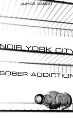 Noir York City - Sober Addiction