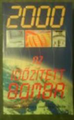 2000 Az időzített bomba