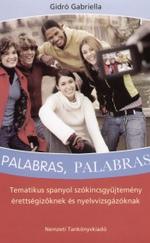 Palabras, Palabras Tematikus spanyol szókincsgyűjtemény érettségizőkne