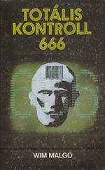 Totális kontroll 666