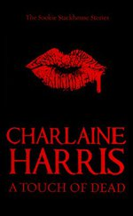 A Touch of Dead (The Sookie Stackhouse Stories)
