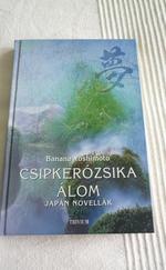 Csipkerózsika álom - japán novellák