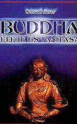 Buddha élete és tanítása