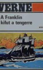 A Franklin kifut a tengerre