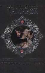 Vámpírok - A bukottak sötét története
