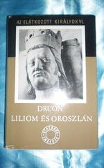 Liliom és oroszlán (Elátkozott királyok)